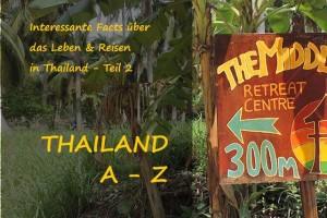 Thailand A – Z (Teil 2)